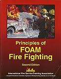 Principles of Foam Fire Fighting 9780879392130