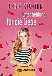 Entscheidung für die Liebe (German Edition)