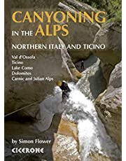 Canyoning in the Alps: Canyoneering Routes in Northern Italy and Ticino