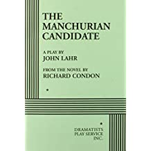 The Manchurian Candidate - Acting Edition