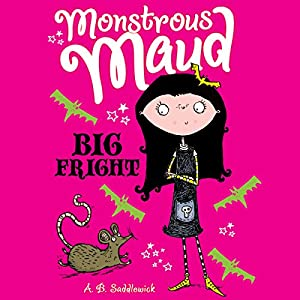 Monstrous Maud: Big Fright Audiobook