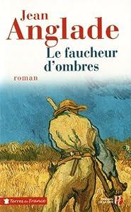 """Afficher """"Le faucheur d'ombres"""""""