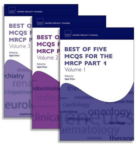 Best of Five MCQs for the MRCP Part 1 Pack (Oxford Specialty Training: Revision Texts) by Oxford University Press