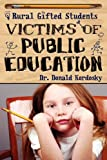 Victims of Public Education, Donald Kordosky, 1608446042