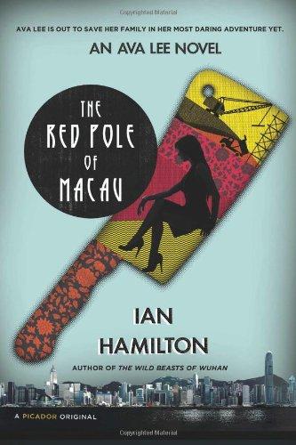 The Red Pole of Macau: An Ava Lee Novel