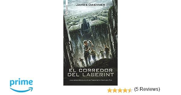 El Corredor Del Laberint (FICCIÓ): Amazon.es: James Dashner, Carles Andreu Saburit, Anna Puente Llucià: Libros