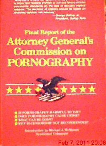 Final Report of the Attorney General's Commission on Pornography