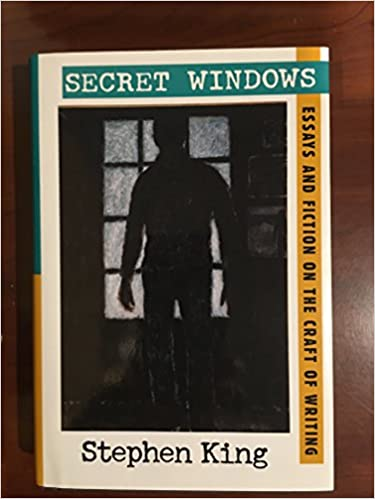 secret windows essays and fiction on the craft of writing secret windows essays and fiction on the craft of writing stephen king 9780739480311 com books