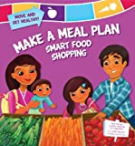 Make a Meal Plan: Smart Food Shopping