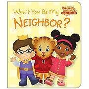 Won't You Be My Neighbor? (Daniel Tiger's Neighborhood)