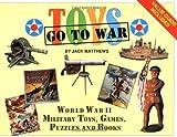Toys Go to War, Jack Matthews, 0929521951