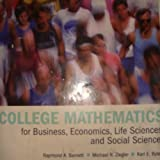 College mathematics for Business, Economics,Life Sciences and Social Sciences...