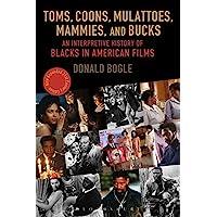 Bogle, D: Toms, Coons, Mulattoes, Mammies, and Bucks