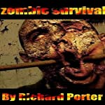 Zombie Survival | Richard Porter