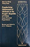 Some Personal Experiences with Popularizing Mathematical Methods in China, Hua, L. and Wang, F., 0817633723
