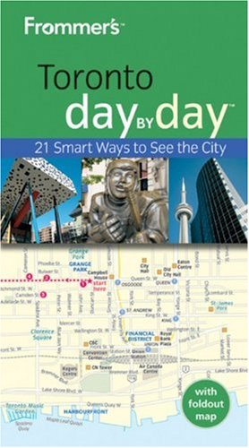 Frommer's Toronto Day by Day (Frommer's Travel Guides)