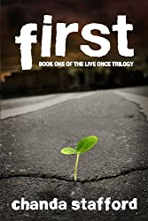 First: Book One: Live Once Trilogy