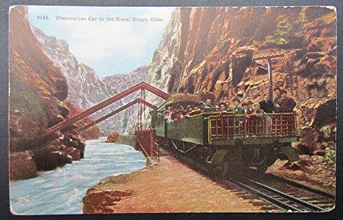 VINTAGE POSTCARD OBSERVATION CAR IN ROYAL GORGE COLORADO railway train railroad
