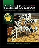 img - for Animal Sciences: The Biology, Care, and Production of Domestic Animals by John R Campbell (2002-03-13) book / textbook / text book