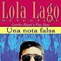 Una nota falsa [A False Note]: Lola Lago, detective Hörbuch von Neus Sans, Lourdes Miquel