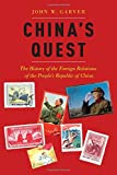 img - for China's Quest: The History of the Foreign Relations of the People's Republic of China book / textbook / text book