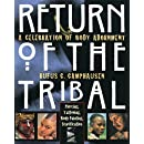 Return of the Tribal: A Celebration of Body Adornment