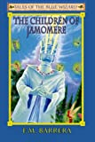 Tales of the Blue Wizard, F. M. Barrera, 0967084814