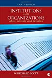 Institutions and Organizations, W. (William) Richard Scott, 1452242224
