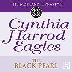 Dynasty 5: The Black Pearl | Cynthia Harrod-Eagles
