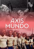 img - for Axis Mundo: Queer Networks in Chicano L.A. book / textbook / text book