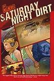 Saturday Night Dirt, Will Weaver, 0312561318
