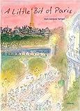 A Little Bit of Paris, Jean-Jacques Sempe, 0789315718