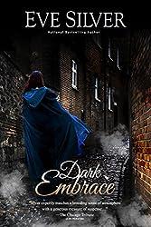 Dark Embrace (Dark Gothic Book 6)