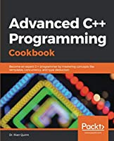 Advanced C++ Programming Cookbook Front Cover