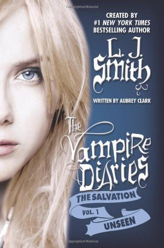 Amazon the salvation unseen the vampire diaries the the salvation unseen the vampire diaries the salvation book 1 by fandeluxe Choice Image
