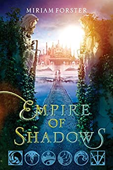 Empire of Shadows by [Forster, Miriam]