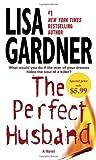 The Perfect Husband, Lisa Gardner, 0553593498