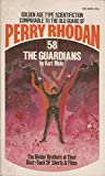 The Guardians (Perry Rhodan #58)