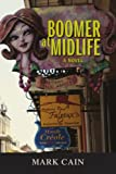 Boomer at Midlife, Mark Cain, 059541186X