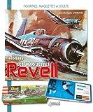 Histoire des maquettes Revell 1950-1986, tome 1