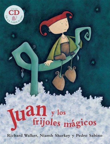 Juan y los Frijoles Magicos (PB w CD) (Spanish Edition)