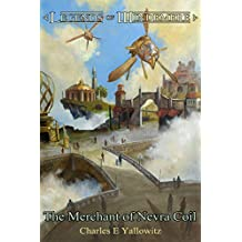 The Merchant of Nevra Coil (Legends of Windemere Book 8)