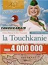 La Touchkanie par Tournaire