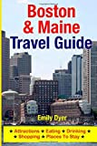 Boston and Maine Travel Guide, Emily Dyer, 1500547603