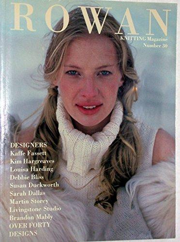 (Rowan Knitting Magazine Number 30 )