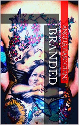 Book: Branded by Angela Gascoigne