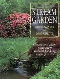 The Stream Garden, Archie Skinner and David Arscott, 0706374770