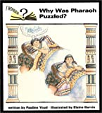 Why Was Pharoah Puzzled?, Pauline Youd, 081988278X