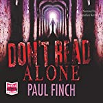 Don't Read Alone | Paul Finch