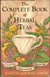 img - for The Complete Book of Herbal Teas by Marietta Marshall Marcin (1984-03-12) book / textbook / text book